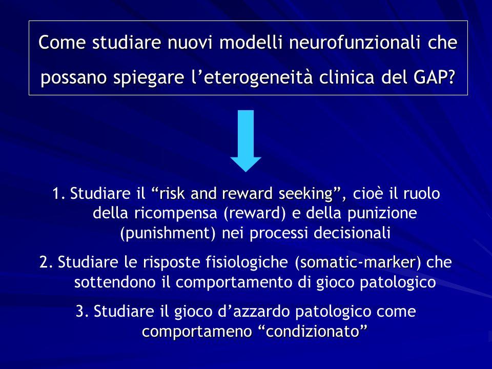 Come studiare nuovi modelli neurofunzionali che possano spiegare l'eterogeneità clinica del GAP