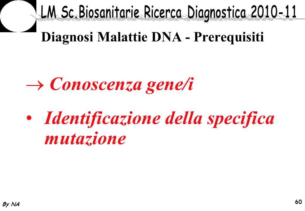 Diagnosi Malattie DNA - Prerequisiti