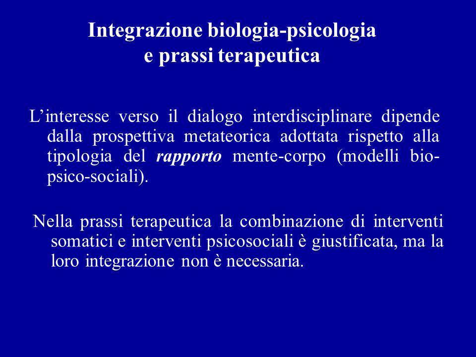 Integrazione biologia-psicologia e prassi terapeutica