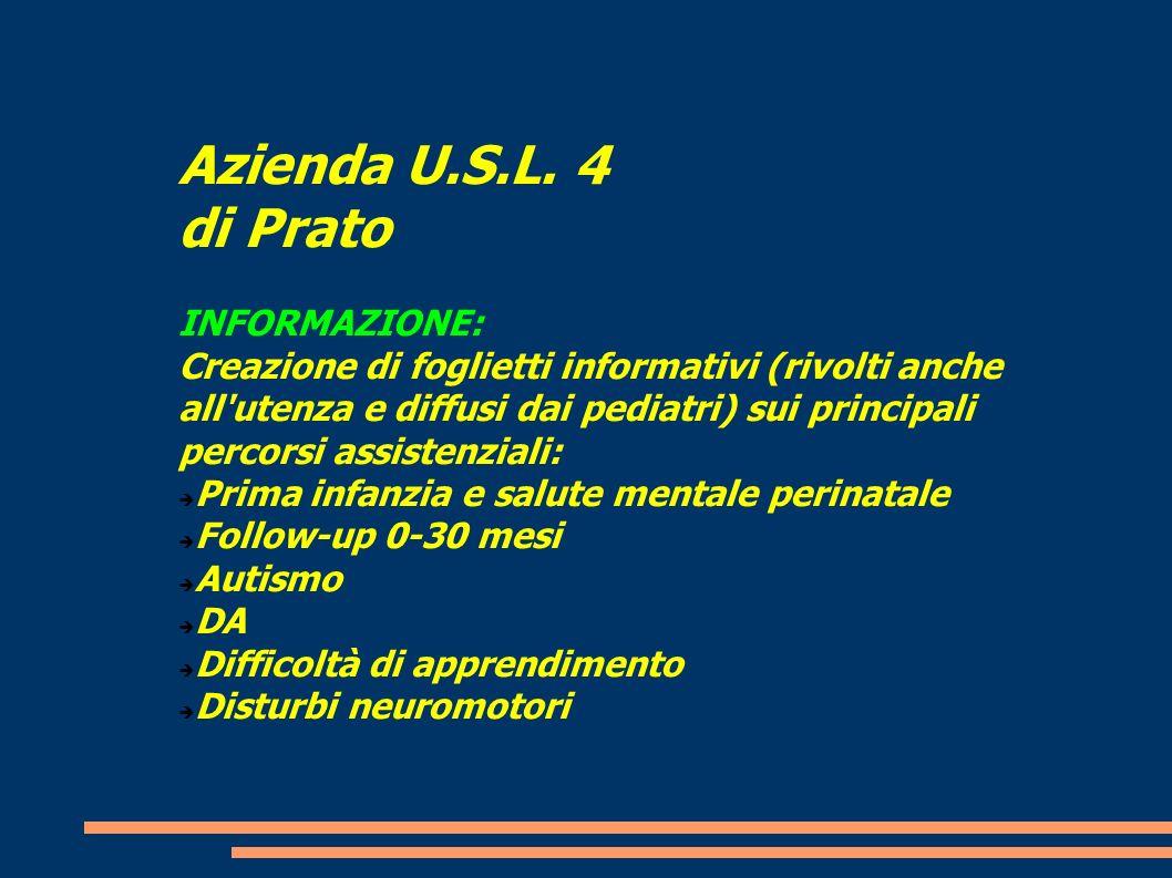 Azienda U.S.L. 4 di Prato INFORMAZIONE:
