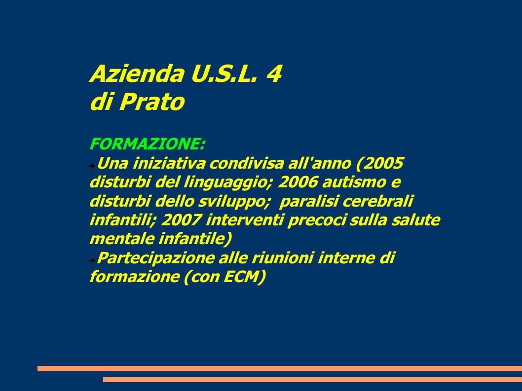 Azienda U.S.L. 4 di Prato FORMAZIONE:
