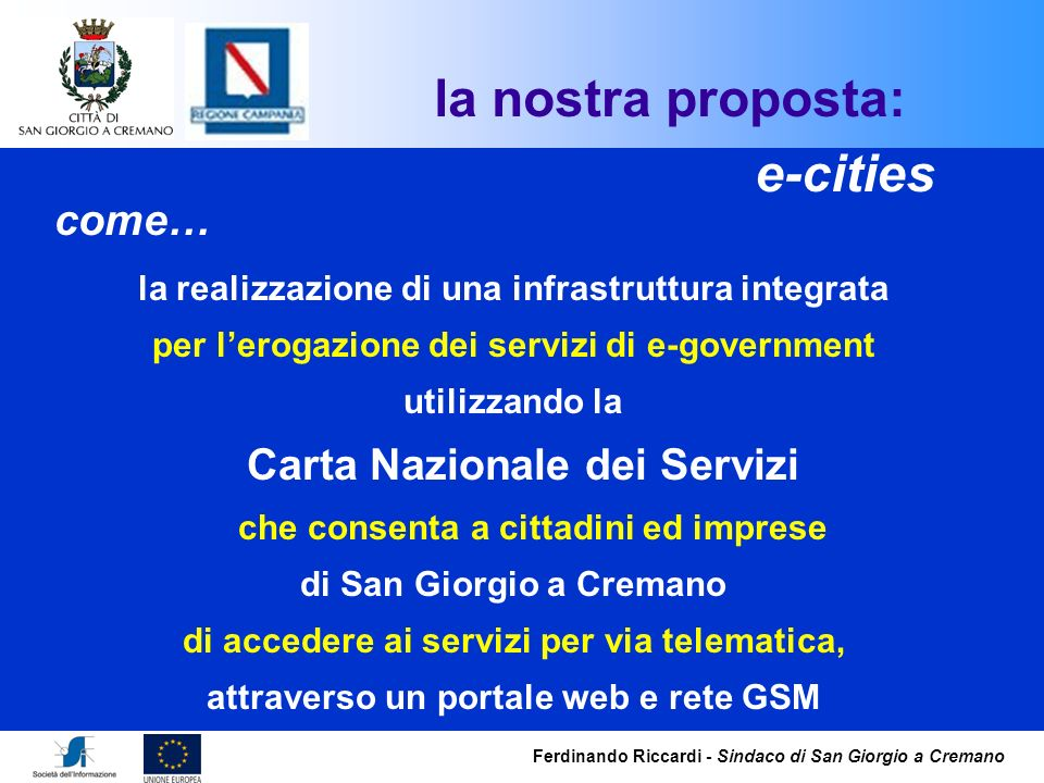 la nostra proposta: e-cities come…
