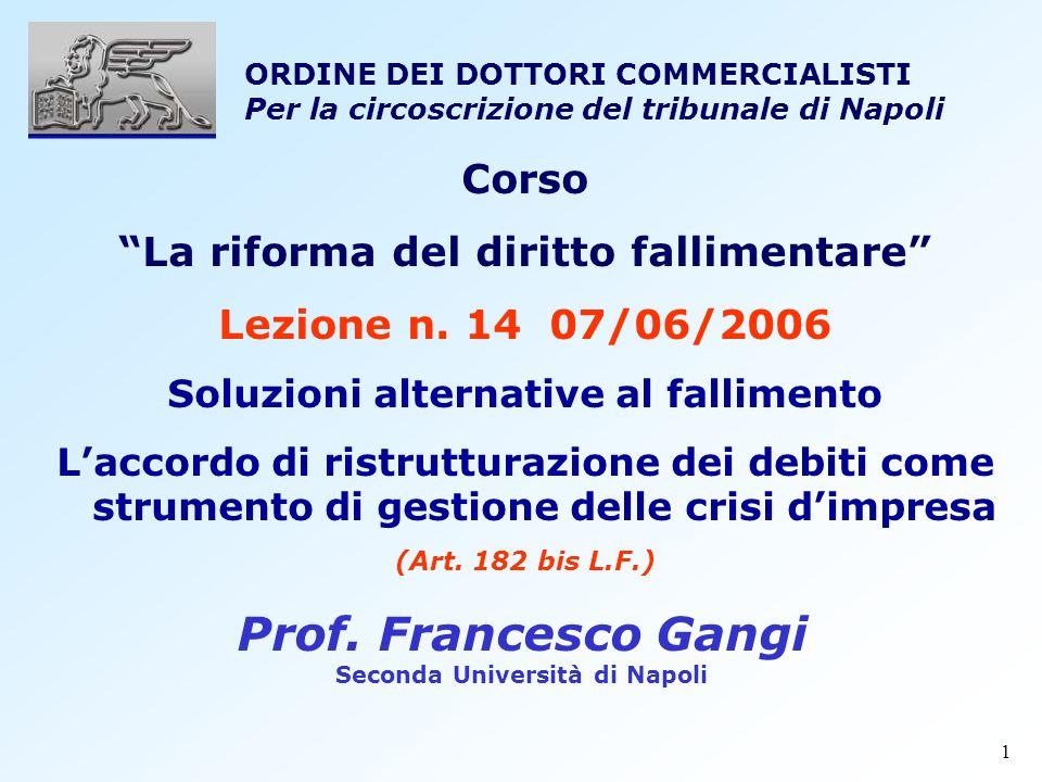Prof. Francesco Gangi Corso La riforma del diritto fallimentare