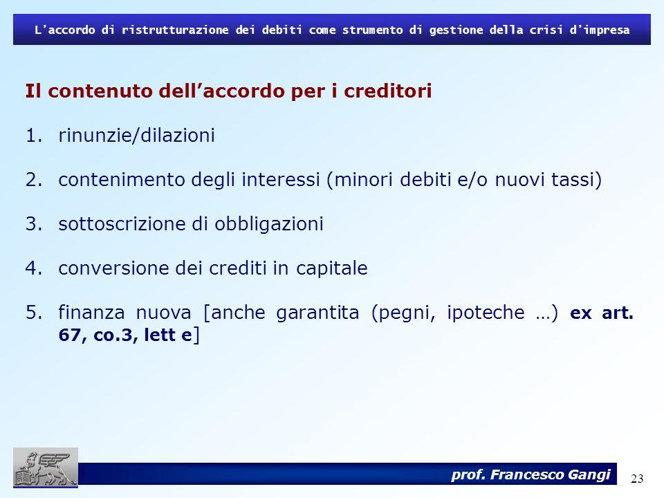 Il contenuto dell'accordo per i creditori rinunzie/dilazioni