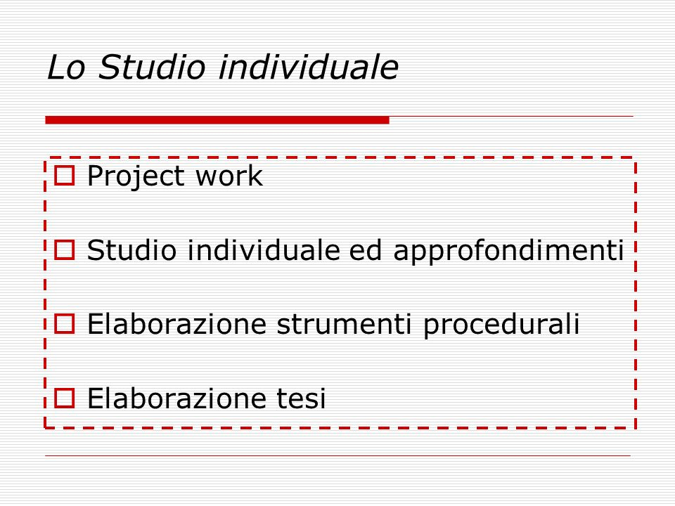 Lo Studio individuale Project work