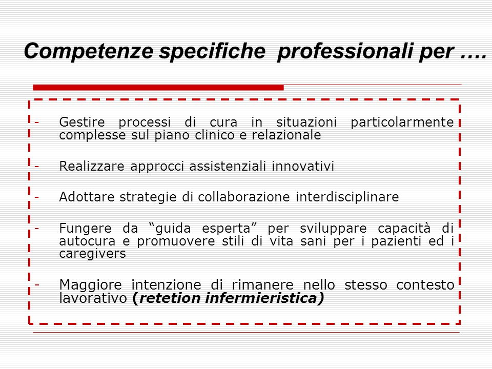 Competenze specifiche professionali per ….