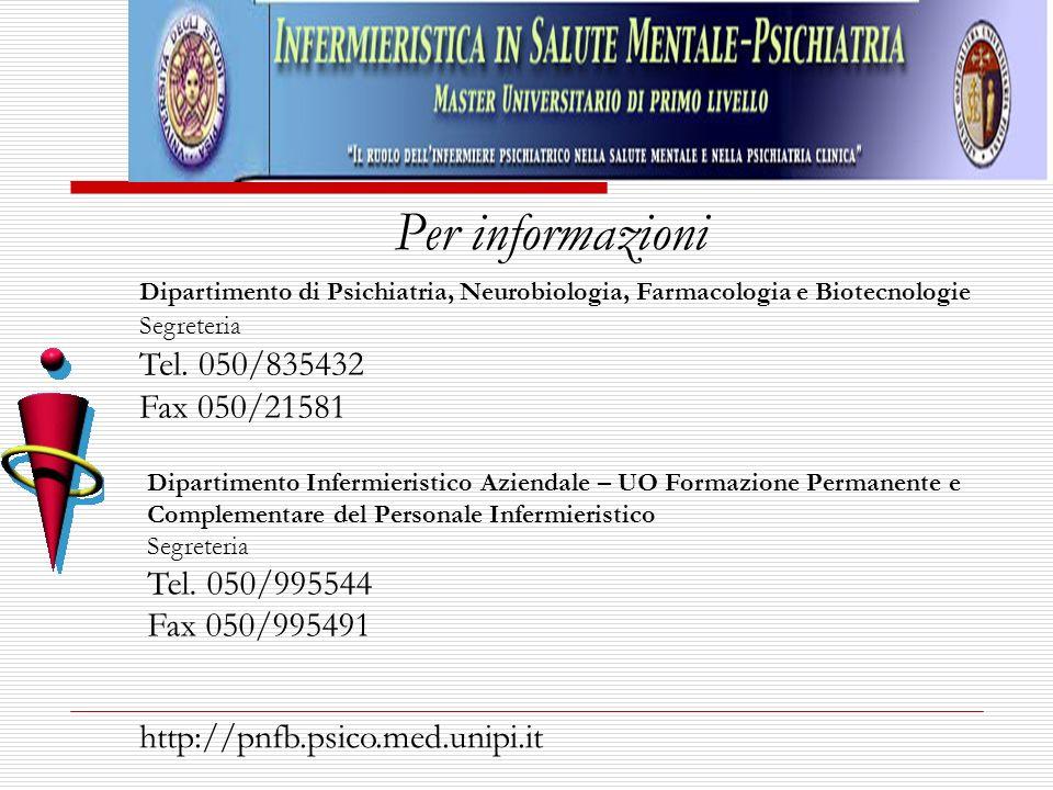 Per informazioni Tel. 050/995544 Fax 050/995491