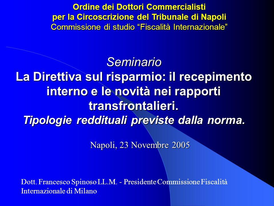 Ordine dei Dottori Commercialisti per la Circoscrizione del Tribunale di Napoli Commissione di studio Fiscalità Internazionale