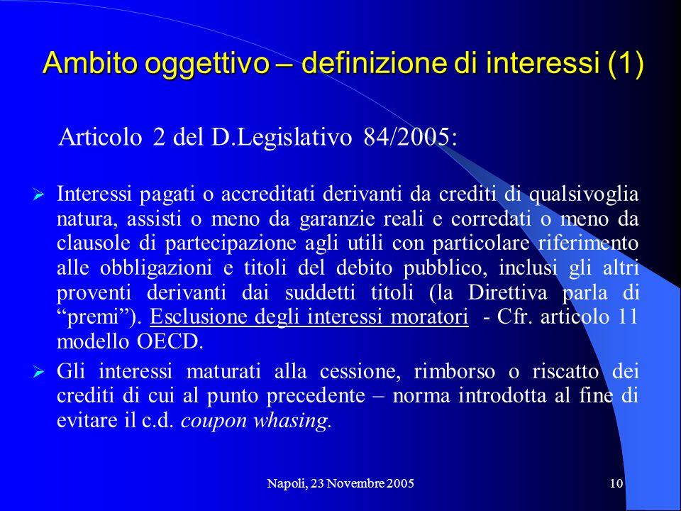Ambito oggettivo – definizione di interessi (1)