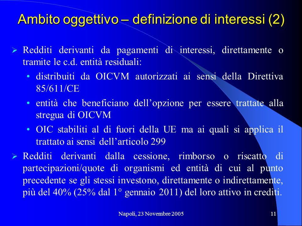 Ambito oggettivo – definizione di interessi (2)