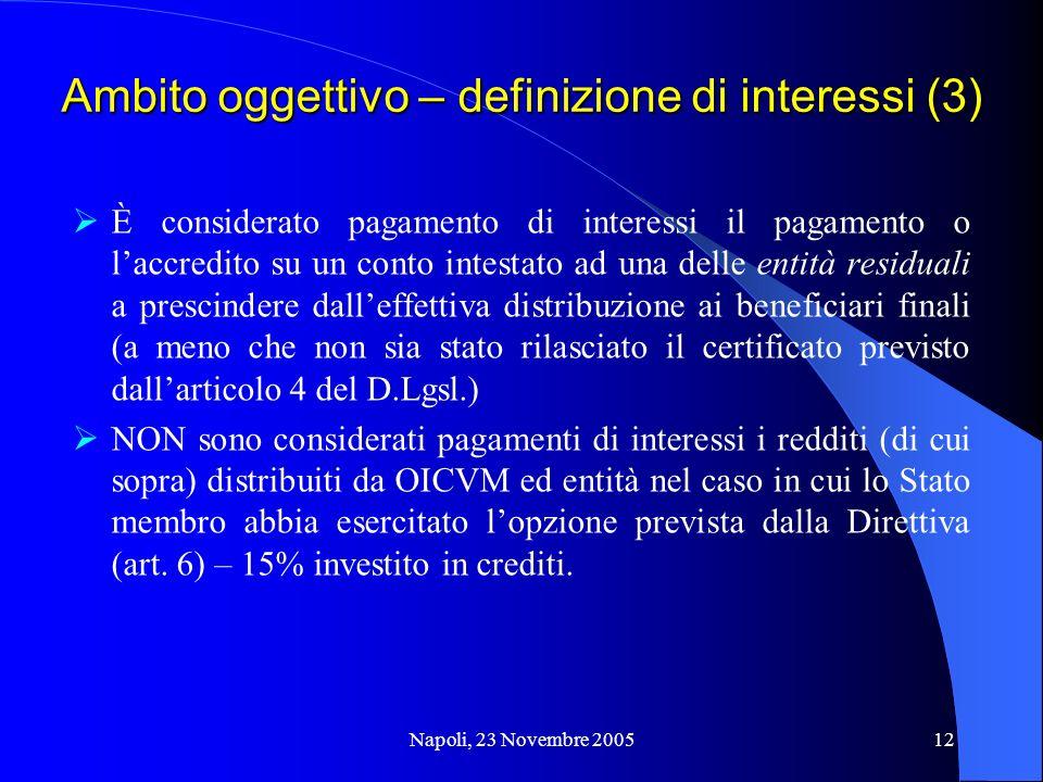 Ambito oggettivo – definizione di interessi (3)