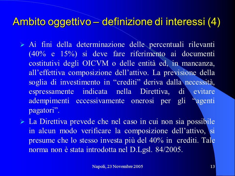 Ambito oggettivo – definizione di interessi (4)