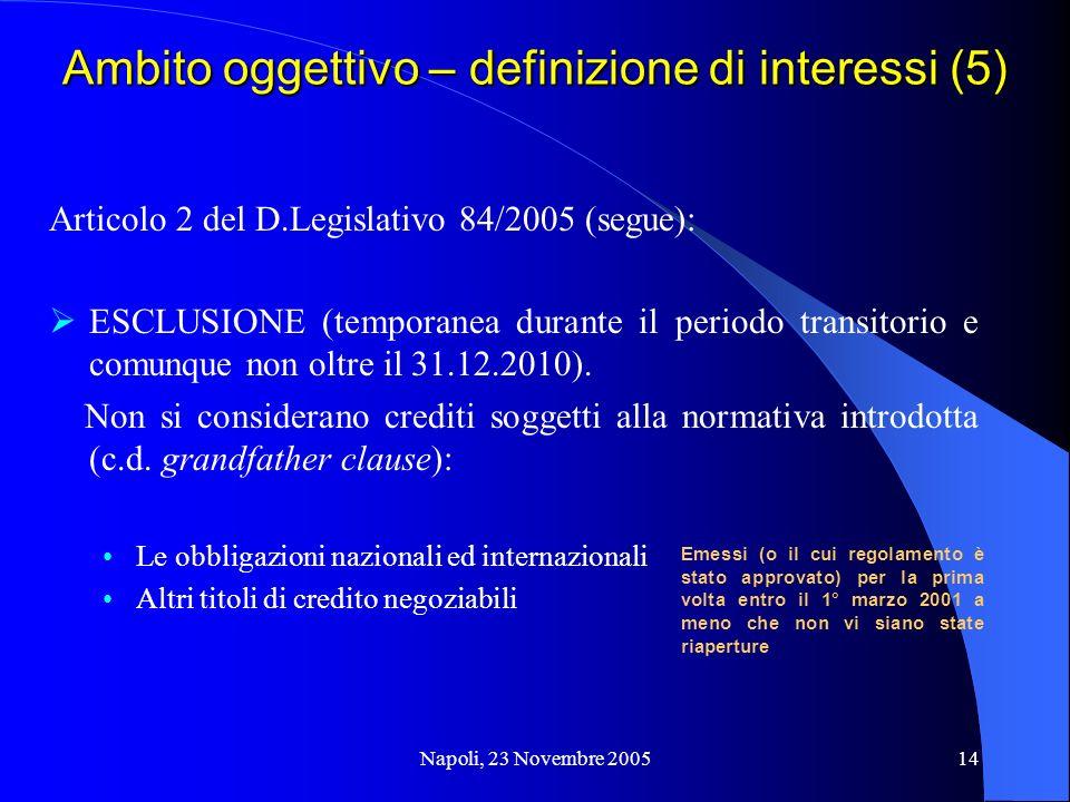 Ambito oggettivo – definizione di interessi (5)