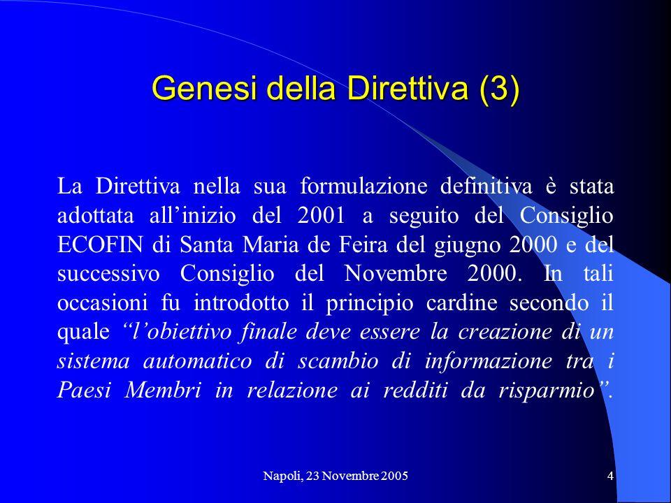 Genesi della Direttiva (3)