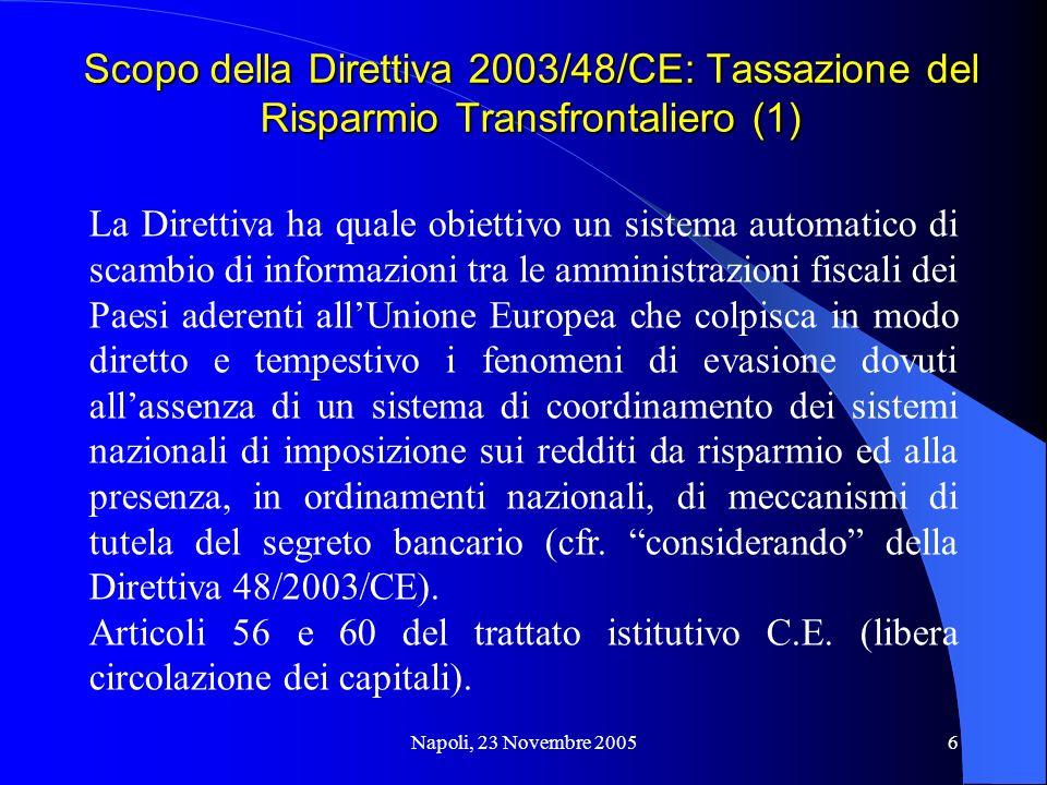 Scopo della Direttiva 2003/48/CE: Tassazione del Risparmio Transfrontaliero (1)