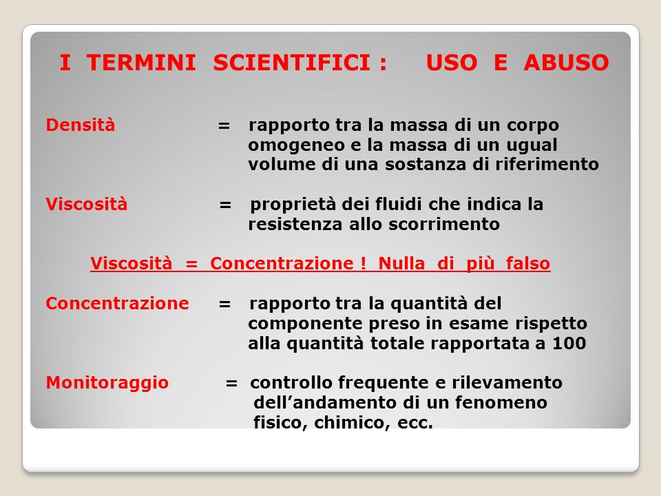 I TERMINI SCIENTIFICI : USO E ABUSO