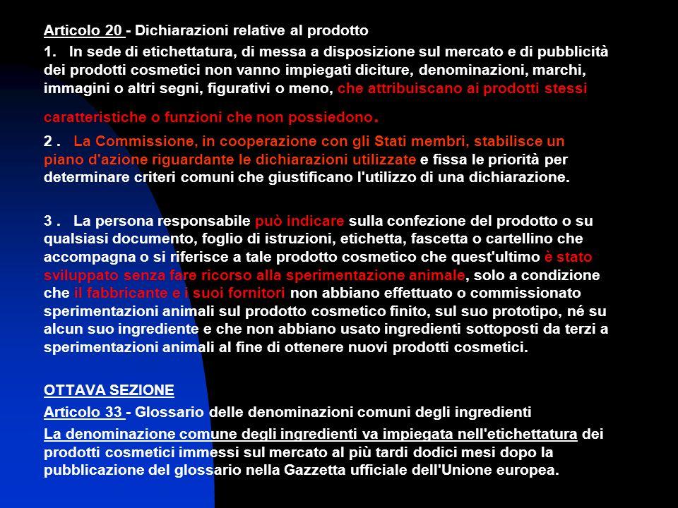 Articolo 20 - Dichiarazioni relative al prodotto