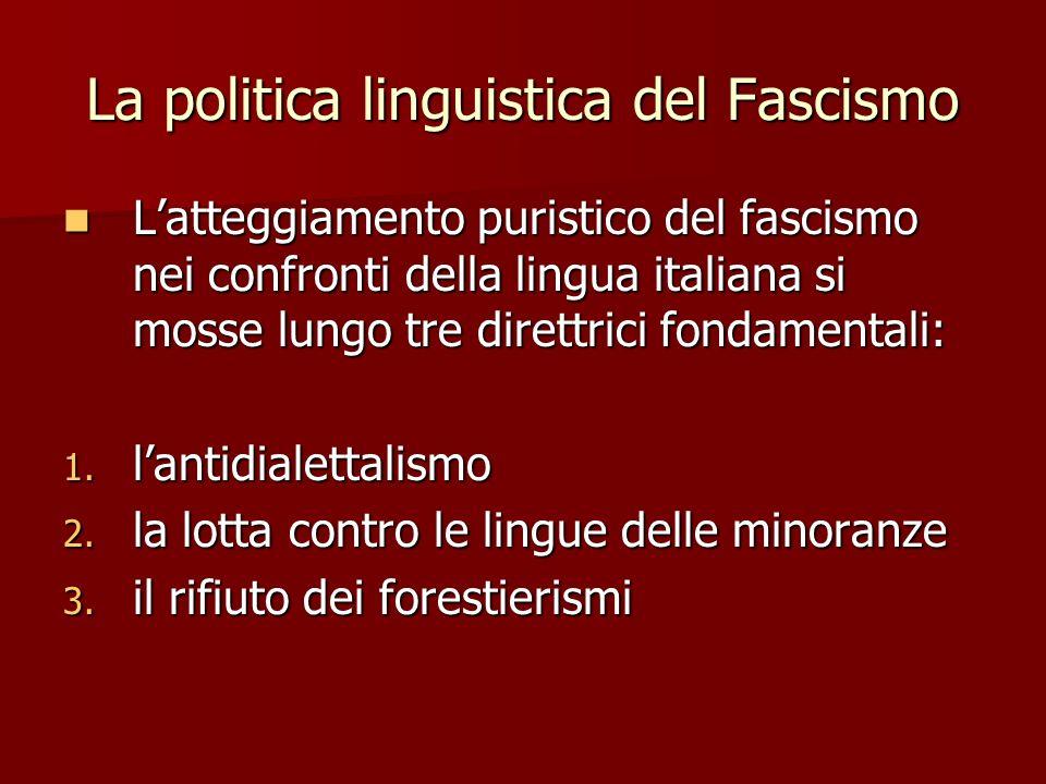 La politica linguistica del Fascismo
