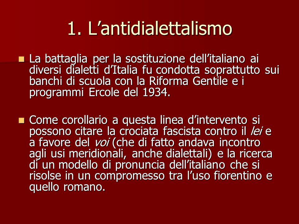 1. L'antidialettalismo