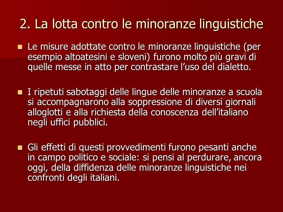 2. La lotta contro le minoranze linguistiche