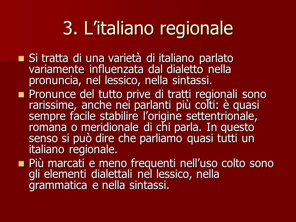 3. L'italiano regionale