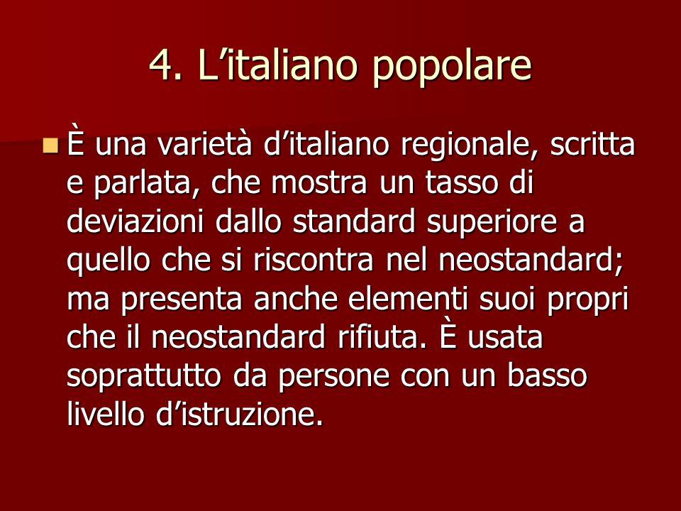 4. L'italiano popolare