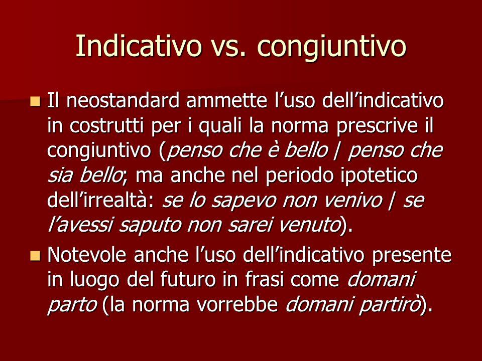 Indicativo vs. congiuntivo