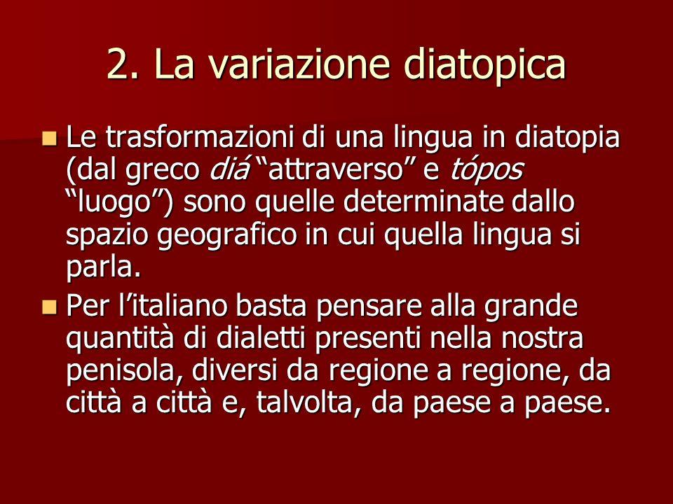 2. La variazione diatopica