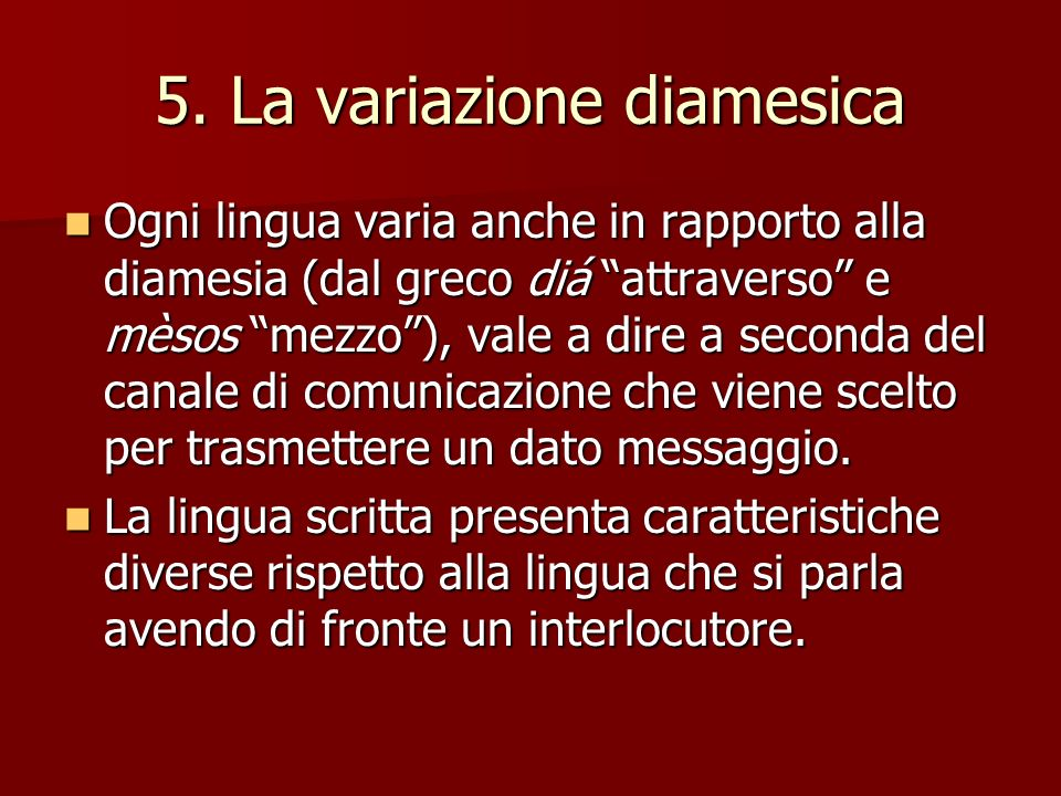 5. La variazione diamesica