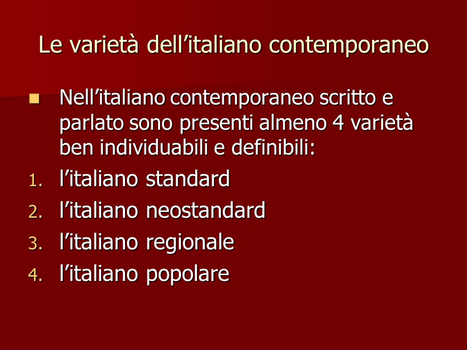Le varietà dell'italiano contemporaneo