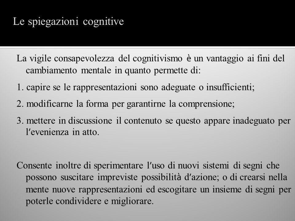 Le spiegazioni cognitive