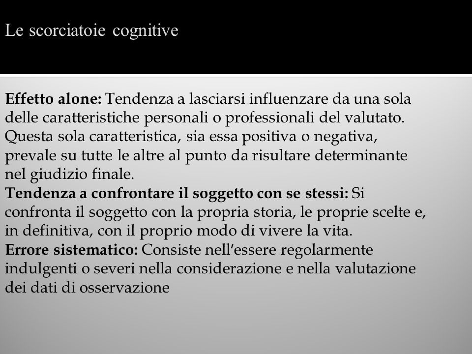 Le scorciatoie cognitive