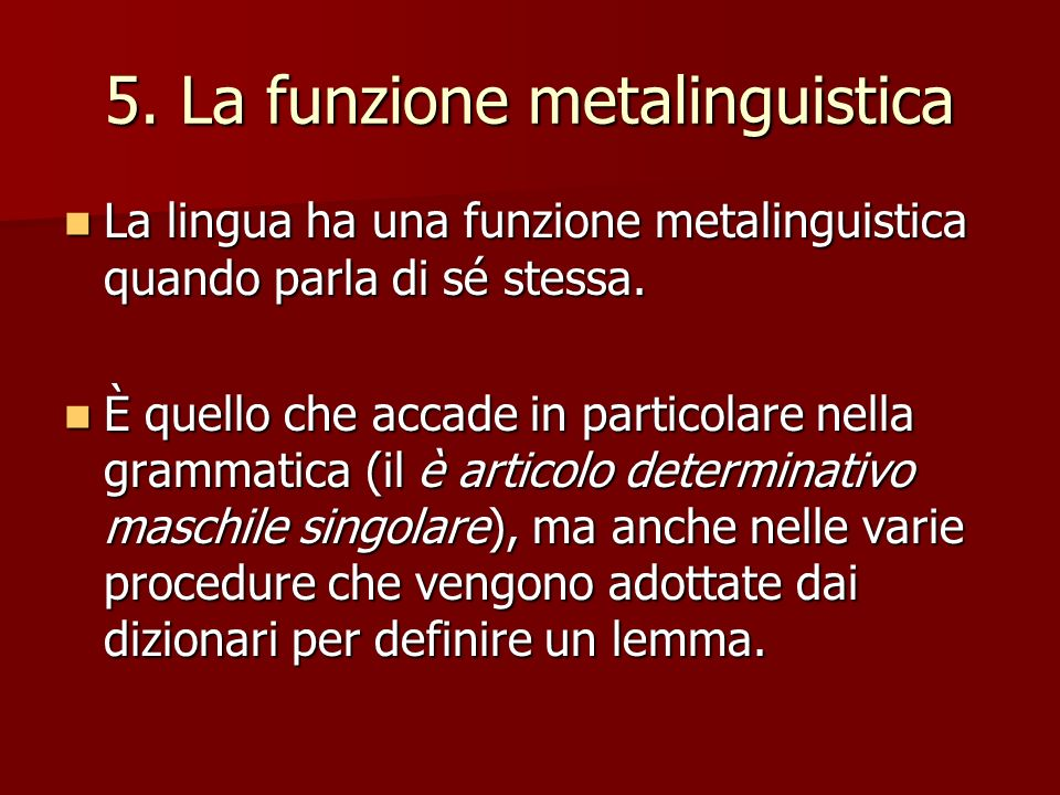 5. La funzione metalinguistica