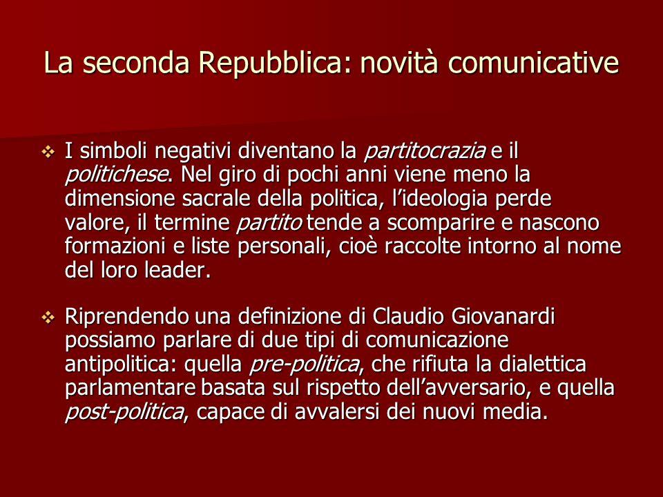 La seconda Repubblica: novità comunicative