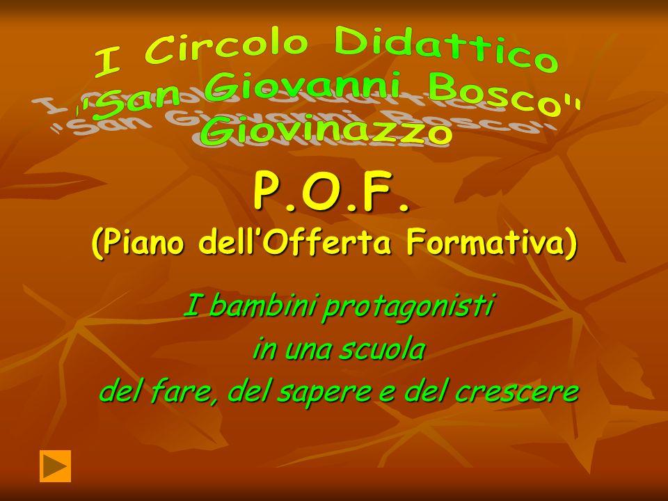 P.O.F. (Piano dell'Offerta Formativa)