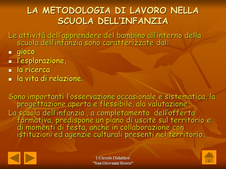 LA METODOLOGIA DI LAVORO NELLA SCUOLA DELL'INFANZIA