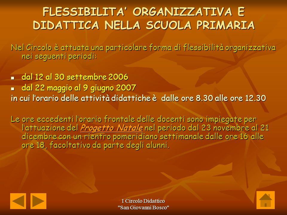FLESSIBILITA' ORGANIZZATIVA E DIDATTICA NELLA SCUOLA PRIMARIA