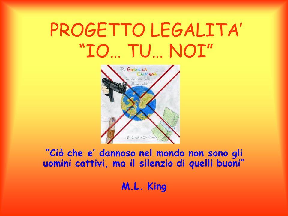 PROGETTO LEGALITA' IO… TU… NOI