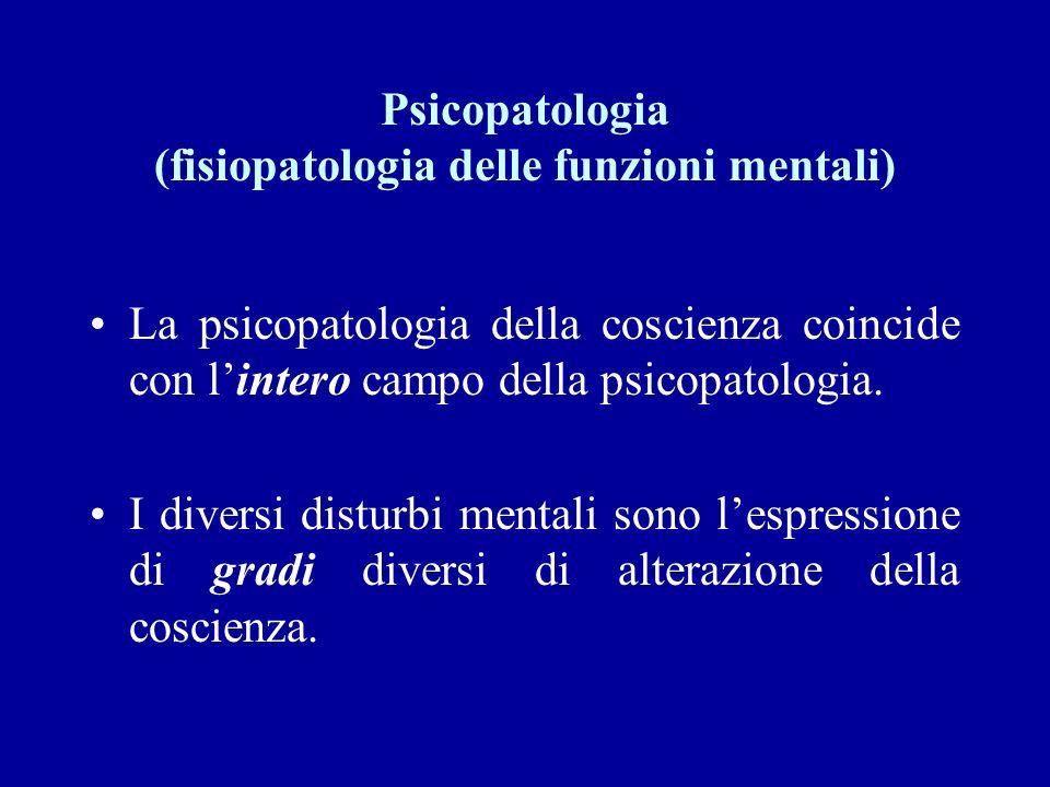 Psicopatologia (fisiopatologia delle funzioni mentali)
