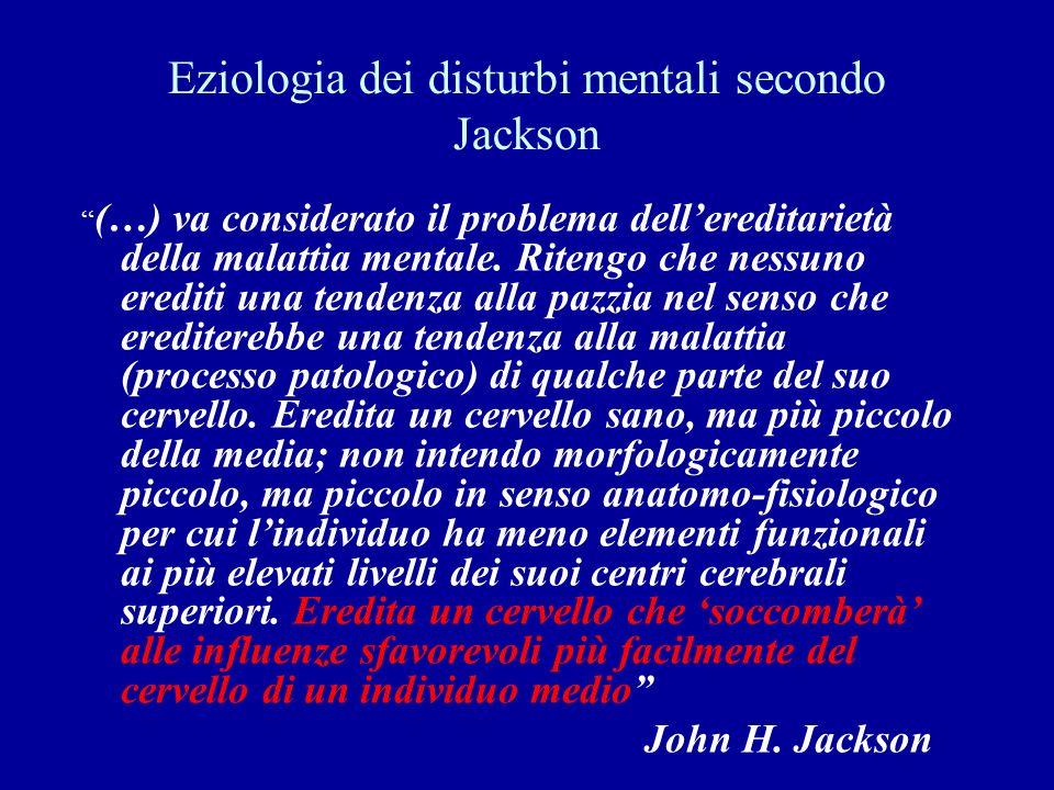 Eziologia dei disturbi mentali secondo Jackson