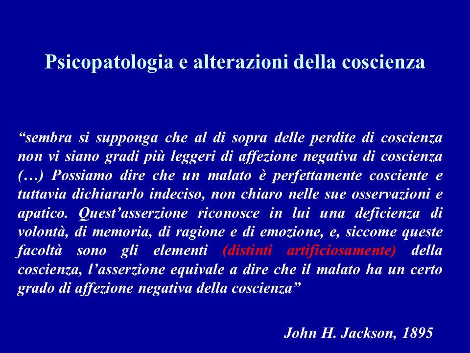 Psicopatologia e alterazioni della coscienza