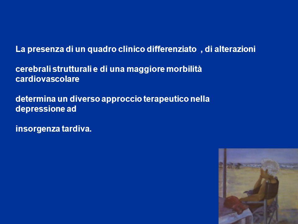 La presenza di un quadro clinico differenziato , di alterazioni