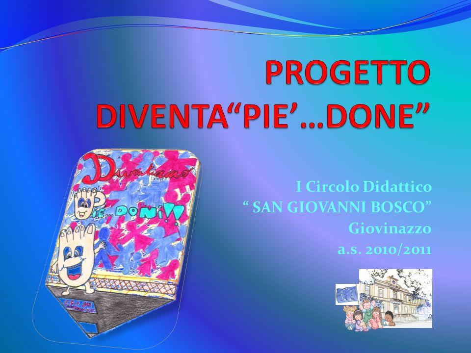PROGETTO DIVENTA PIE'…DONE