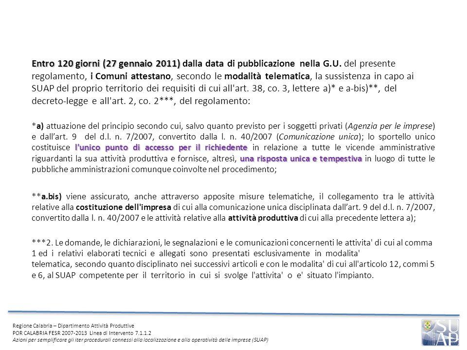 Entro 120 giorni (27 gennaio 2011) dalla data di pubblicazione nella G