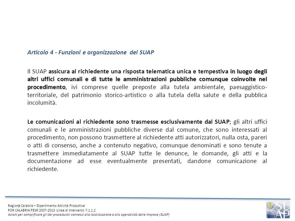 Articolo 4 - Funzioni e organizzazione del SUAP