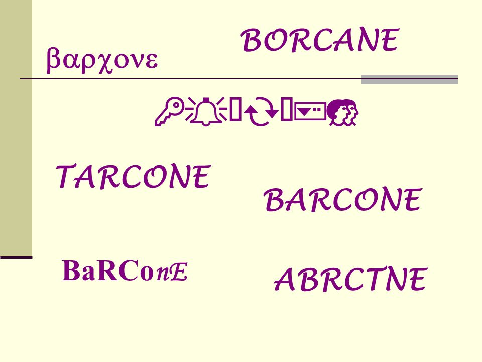 BORCANE barcone BARCONE TARCONE BARCONE BaRConE ABRCTNE