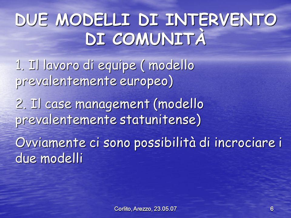 DUE MODELLI DI INTERVENTO DI COMUNITÀ