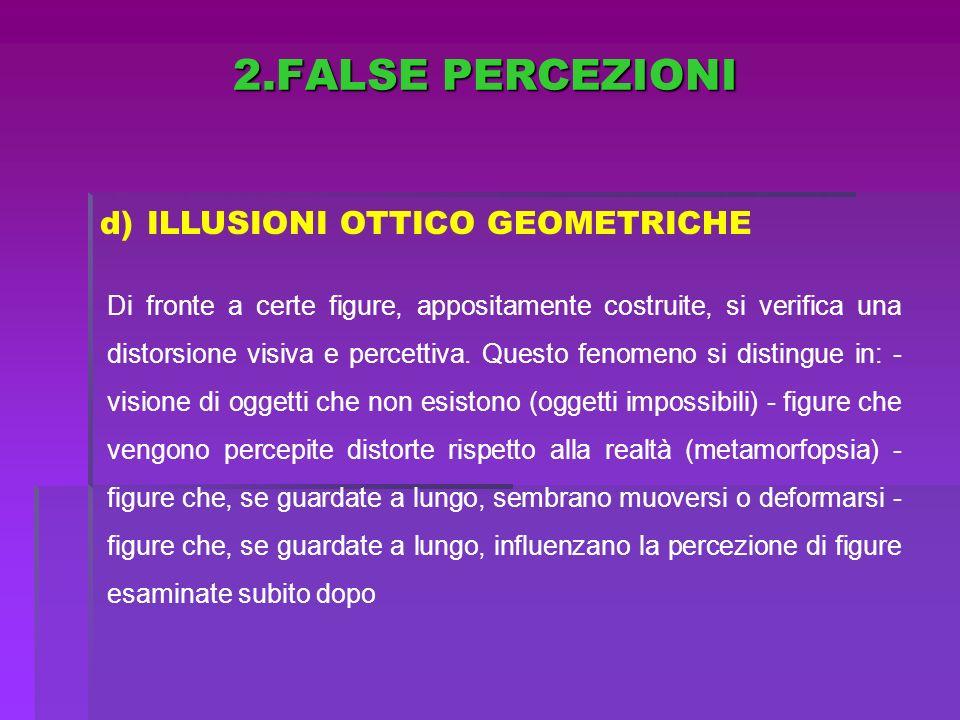2.FALSE PERCEZIONI ILLUSIONI OTTICO GEOMETRICHE