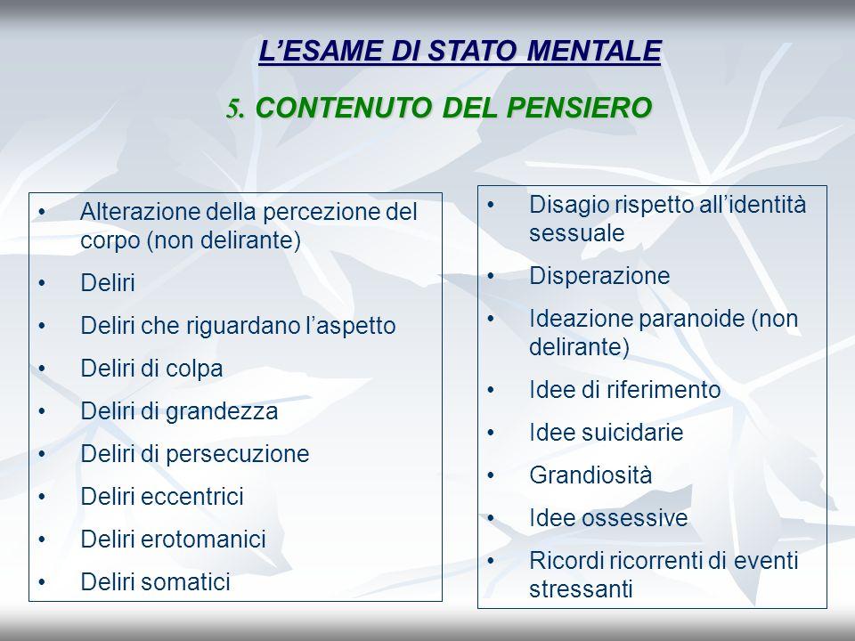 L'ESAME DI STATO MENTALE 5. CONTENUTO DEL PENSIERO