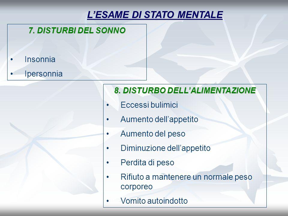 L'ESAME DI STATO MENTALE 8. DISTURBO DELL'ALIMENTAZIONE